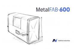 Additive Industries发布新的旗舰3D金属打印机MetalFAB-600
