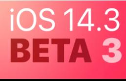 iOS 14.3 和watchOS 7.2第三个测试版发布!