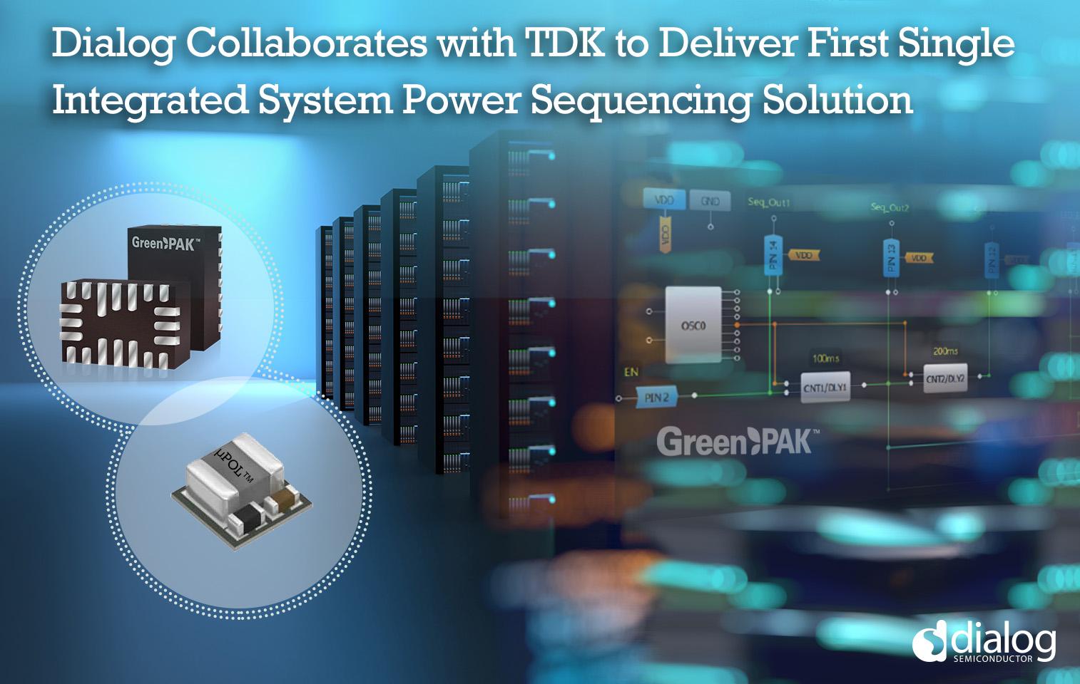 Dialog和TDK联合打造全球尺寸最小的负载点DC-DC转换器解决方案