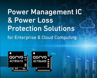 Qorvo推出两款电源管理IC产品,可提升云计算系统的电源管理状态