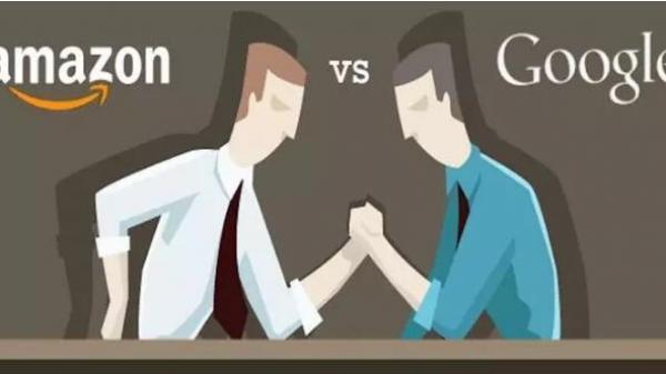 谷歌和亚马逊:互怼模式进入白热化