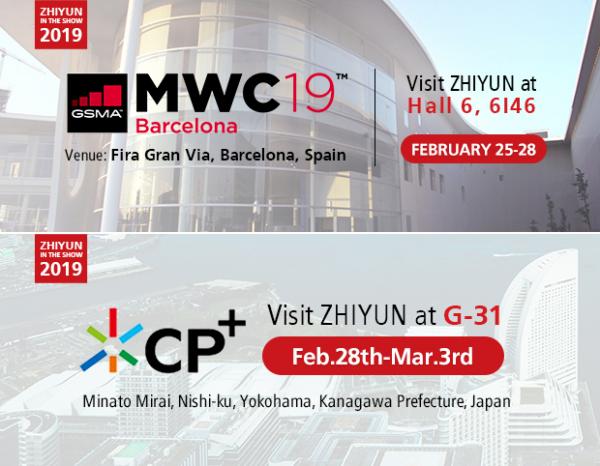 智云稳定器将出展西班牙MWC 2019和日本CP+2019