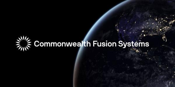 美初创公司CFS正推动清洁聚变能源技术的商业化